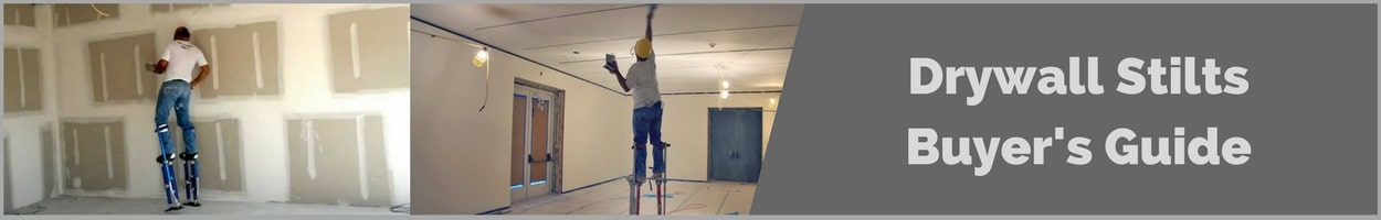 buyers guide for the best drywall stilts