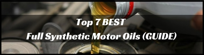 7 best motor oils reviews 2018 full synthetic brands for Top 1 motor oil review