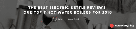 our top 7 best electric kettles