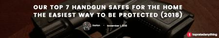 best handgun safes in 2018