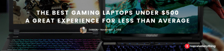 THE BEST GAMING LAPTOP UNDER $500