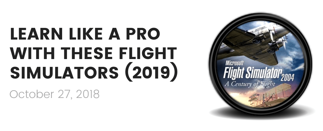 best flight simulators 2019