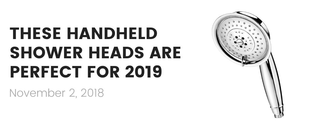 handheld shower heads of 2019