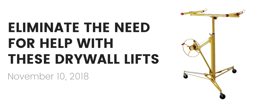 best drywall lifts 2019