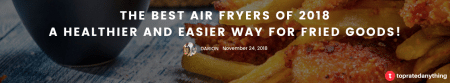 the best air fryers of 2018-2019 head