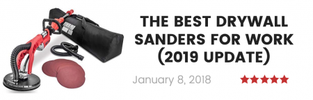 best drywall sanders