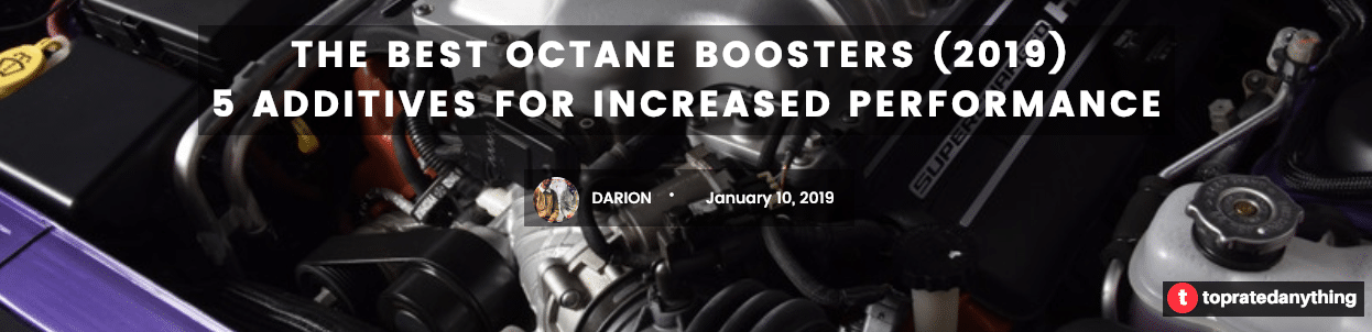 the best octane boosters (2019)